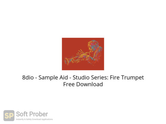 8dio Sample Aid Studio Series: Fire Trumpet Free Download-Softprober.com