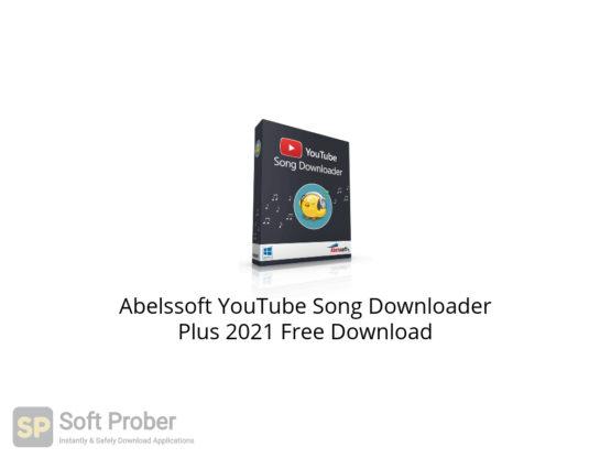 Abelssoft YouTube Song Downloader Plus 2021 Free Download-Softprober.com