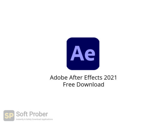 Adobe After Effects 2021 Free Download-Softprober.com
