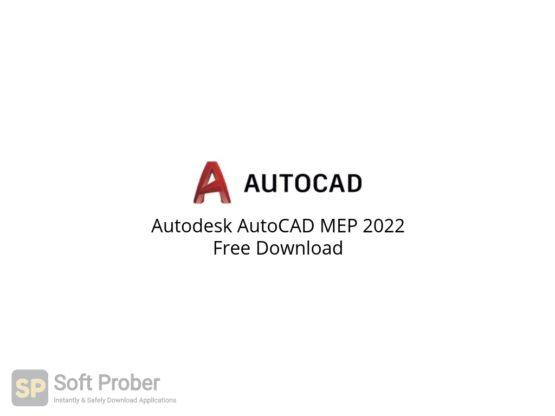 Autodesk AutoCAD MEP 2022 Free Download-Softprober.com