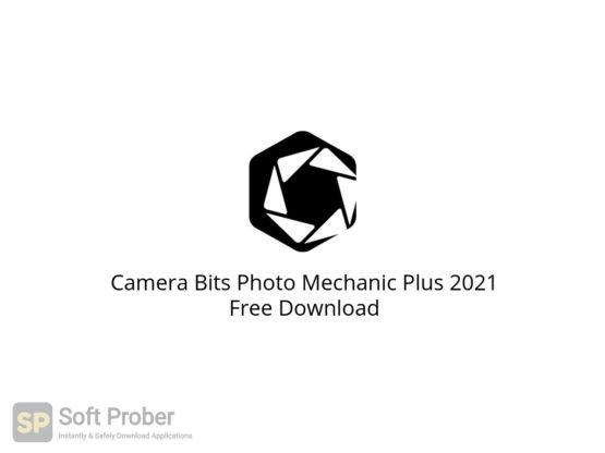 Camera Bits Photo Mechanic Plus 2021 Free Download-Softprober.com