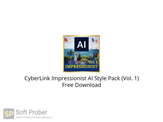 CyberLink Impressionist AI Style Pack (Vol. 1) Free Download-Softprober.com