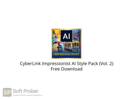 CyberLink Impressionist AI Style Pack (Vol. 2) Free Download-Softprober.com