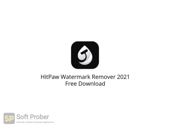 HitPaw Watermark Remover 2021 Free Download-Softprober.com
