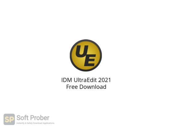 IDM UltraEdit 2021 Free Download-Softprober.com