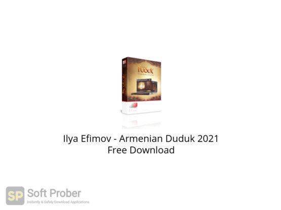 Ilya Efimov Armenian Duduk 2021 Free Download-Softprober.com