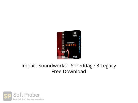 Impact Soundworks Shreddage 3 Legacy Free Download-Softprober.com