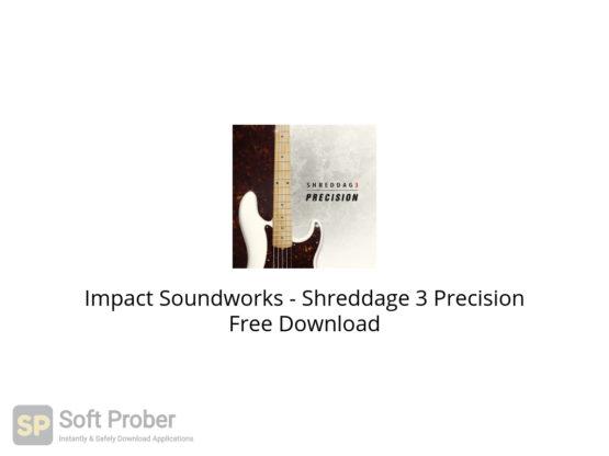 Impact Soundworks Shreddage 3 Precision Free Download-Softprober.com