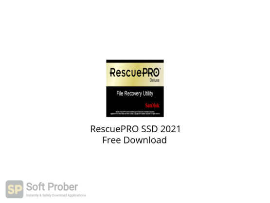 RescuePRO SSD 2021 Free Download-Softprober.com