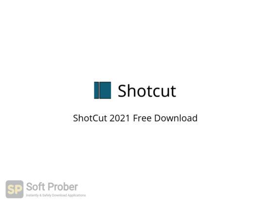ShotCut 2021 Free Download-Softprober.com