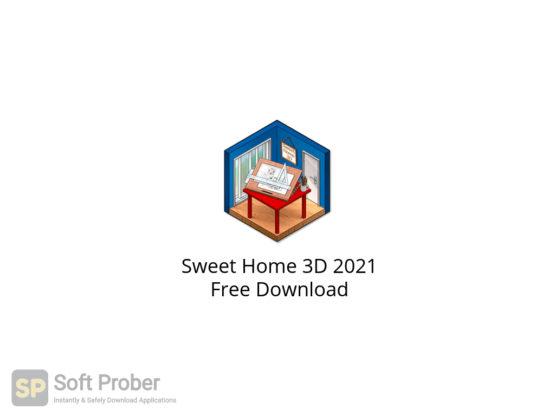 Sweet Home 3D 2021 Free Download-Softprober.com