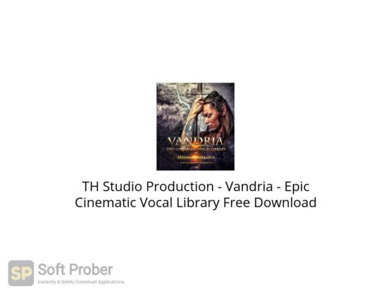 TH Studio Production Vandria Epic Cinematic Vocal Library Free Download-Softprober.com