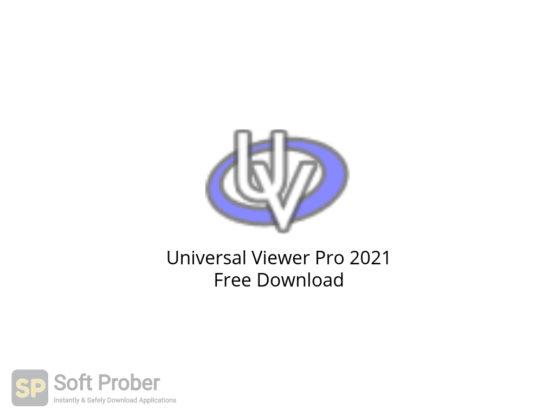 Universal Viewer Pro 2021 Free Download-Softprober.com