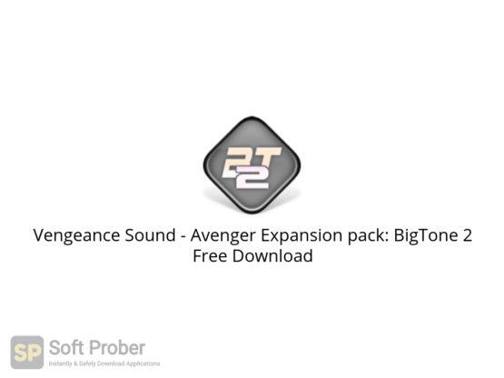 Vengeance Sound Avenger Expansion pack: BigTone 2 Free Download-Softprober.com