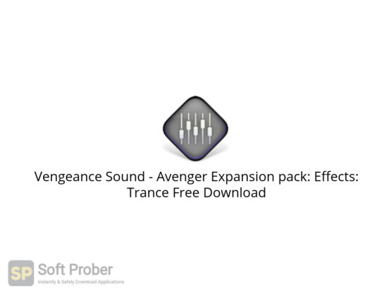 Vengeance Sound Avenger Expansion pack: Effects: Trance Free Download-Softprober.com