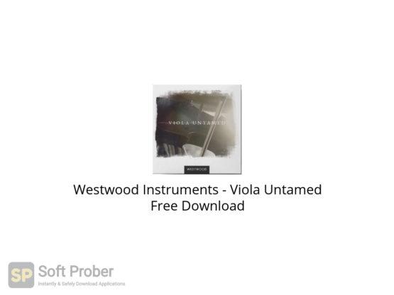 Westwood Instruments Viola Untamed Free Download-Softprober.com