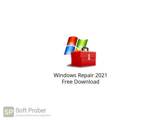 Windows Repair 2021 Free Download-Softprober.com