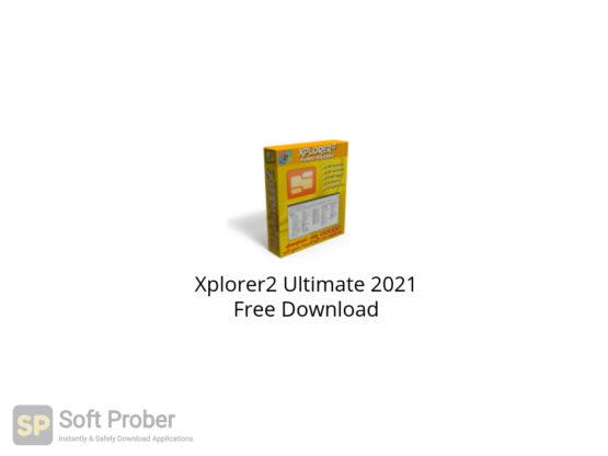 Xplorer2 Ultimate 2021 Free Download-Softprober.com