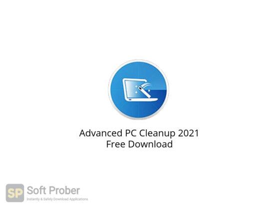 Advanced PC Cleanup 2021 Free Download-Softprober.com