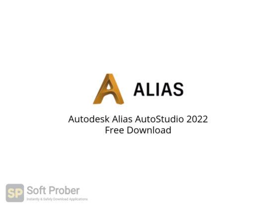 Autodesk Alias AutoStudio 2022 Free Download-Softprober.com