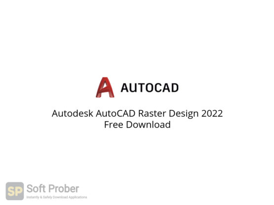 Autodesk AutoCAD Raster Design 2022 Free Download-Softprober.com