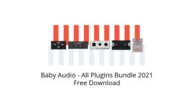 Baby Audio – All Plugins Bundle 2021 Free Download