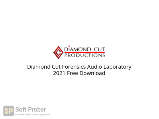 Diamond Cut Forensics Audio Laboratory 2021 Free Download-Softprober.com