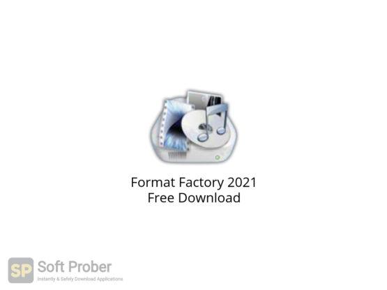 Format Factory 2021 Free Download-Softprober.com