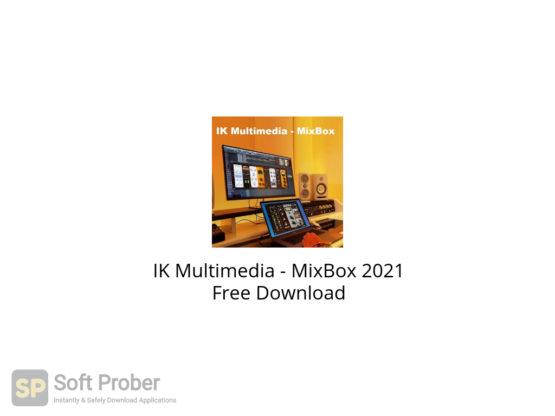 IK Multimedia MixBox 2021 Free Download-Softprober.com