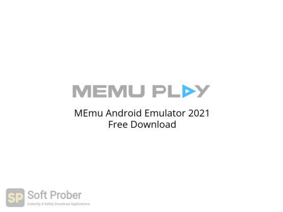 MEmu Android Emulator 2021 Free Download-Softprober.com