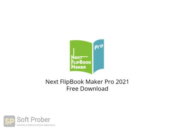 Next FlipBook Maker Pro 2021 Free Download-Softprober.com