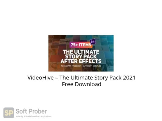 VideoHive – The Ultimate Story Pack 2021 Free Download-Softprober.com
