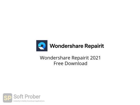 Wondershare Repairit 2021 Free Download-Softprober.com
