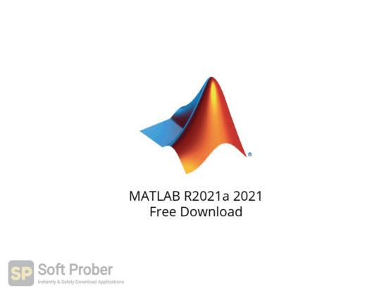 MATLAB R2021a 2021 Free Download-Softprober.com