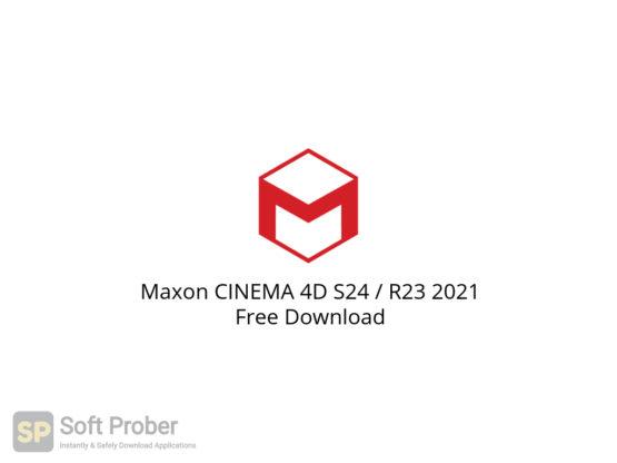 Maxon CINEMA 4D S24 R23 2021 Free Download-Softprober.com