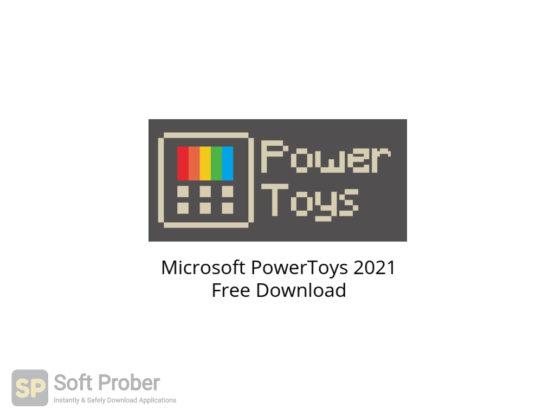 Microsoft PowerToys 2021 Free Download-Softprober.com