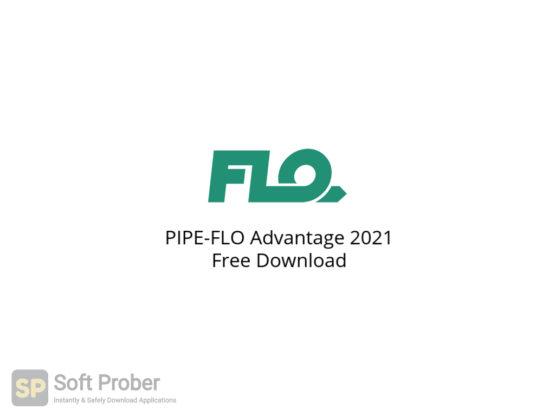 PIPE FLO Advantage 2021 Free Download-Softprober.com