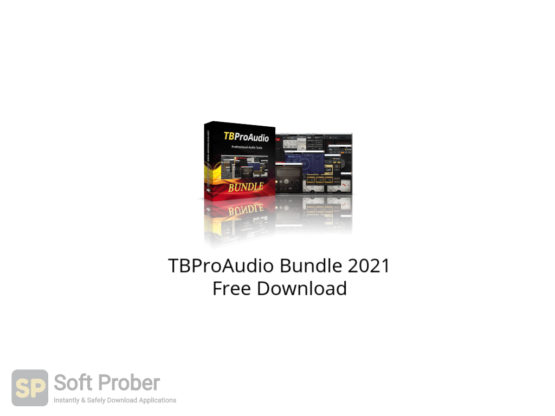 TBProAudio Bundle 2021 Free Download-Softprober.com
