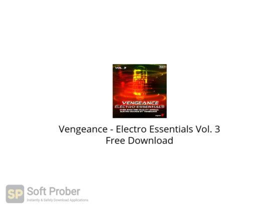 Vengeance Electro Essentials Vol. 3 Free Download-Softprober.com