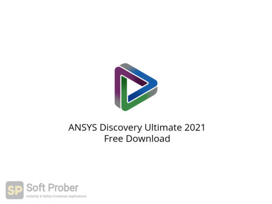 ANSYS Discovery Ultimate 2021 Free Download-Softprober.com