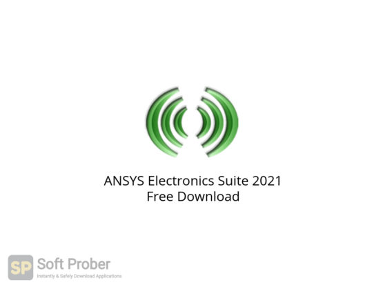 ANSYS Electronics Suite 2021 Free Download-Softprober.com