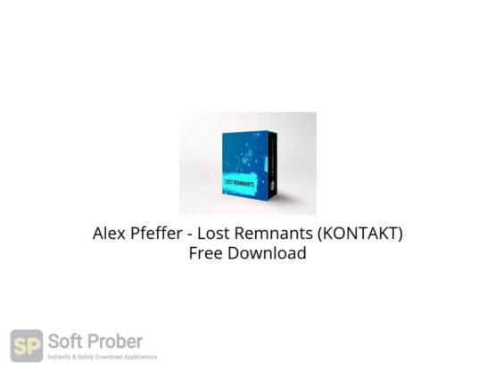 Alex Pfeffer Lost Remnants (KONTAKT) Free Download-Softprober.com