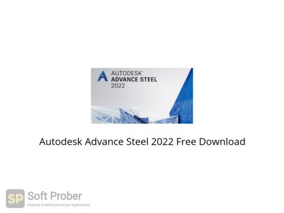 Autodesk Advance Steel 2022 Free Download-Softprober.com
