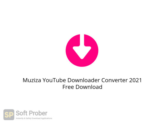 Muziza YouTube Downloader Converter 2021 Free Download-Softprober.com