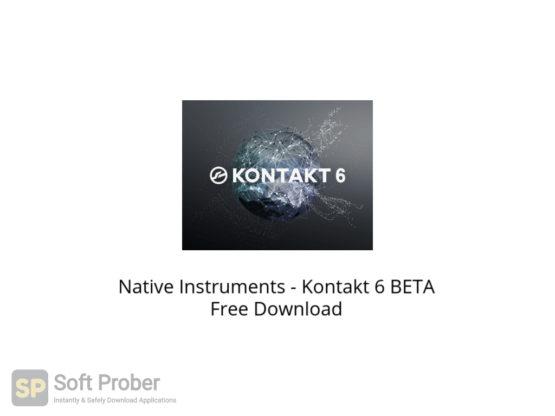 Native Instruments Kontakt 6 BETA Free Download-Softprober.com