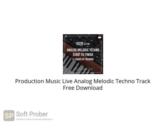Production Music Live Analog Melodic Techno Track Free Download-Softprober.com
