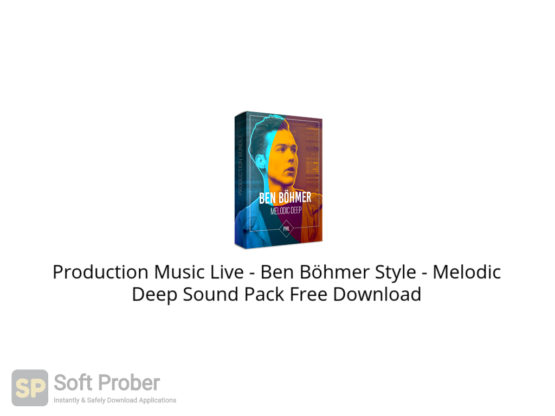 Production Music Live Ben Böhmer Style Melodic Deep Sound Pack Free Download-Softprober.com