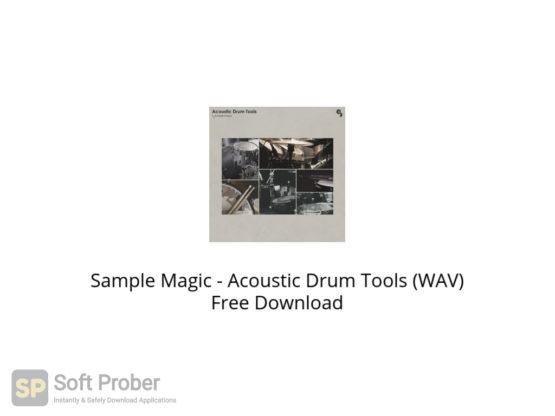Sample Magic Acoustic Drum Tools (WAV) Free Download-Softprober.com