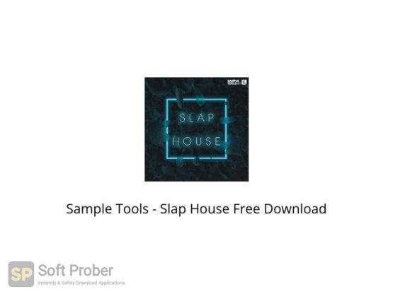 Sample Tools Slap House Free Download-Softprober.com