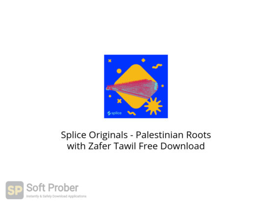 Splice Originals Palestinian Roots with Zafer Tawil Free Download-Softprober.com
